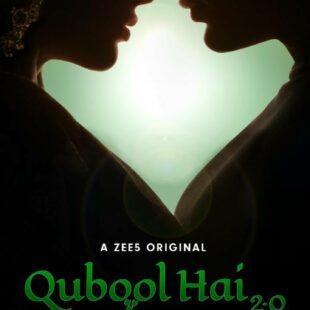 Qubool Hai 2.0 (2021– )