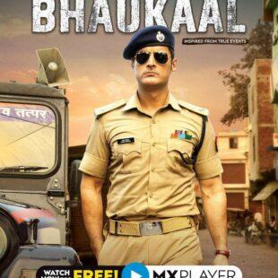 Bhaukaal (2020– )