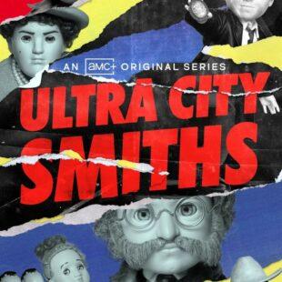 Ultra City Smiths (2021-)